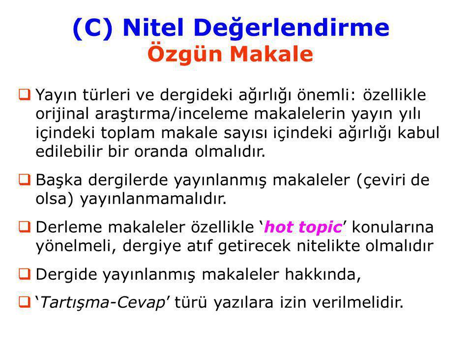 (C) Nitel Değerlendirme