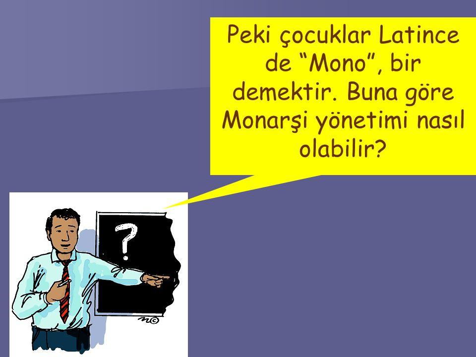 Peki çocuklar Latince de Mono , bir demektir