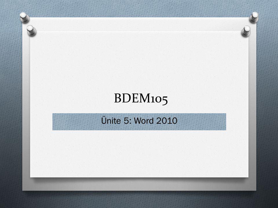 BDEM105 Ünite 5: Word 2010 1