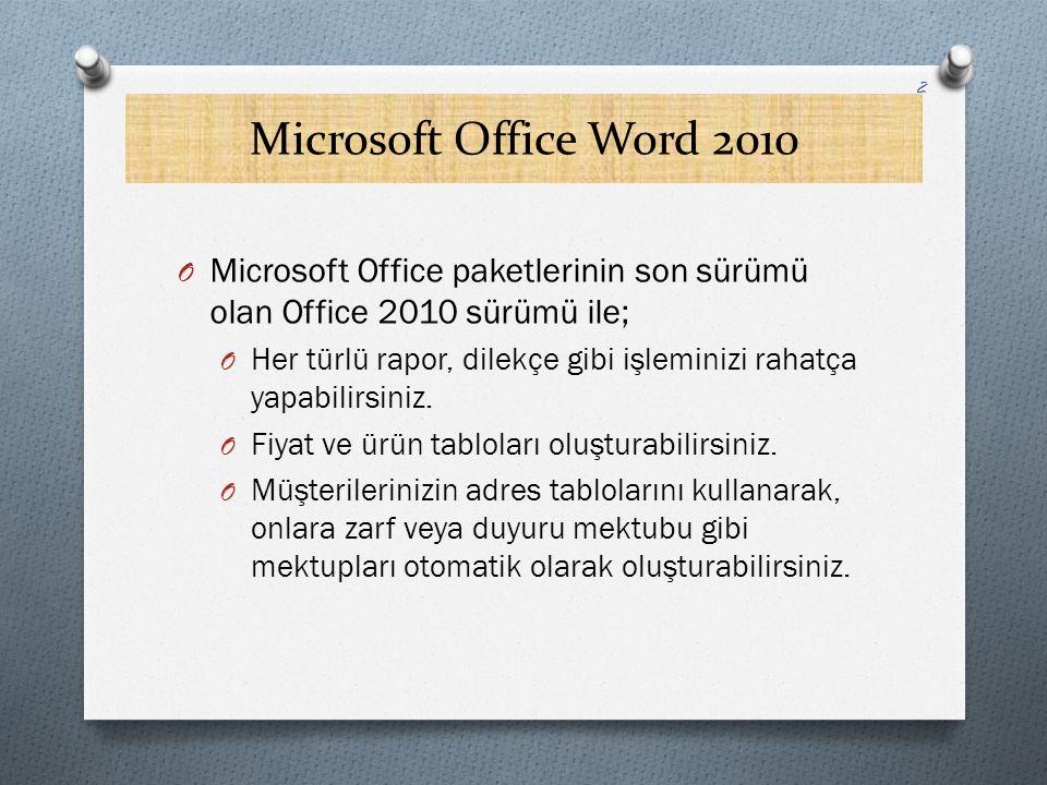 Microsoft Office Word 2010 Microsoft Office paketlerinin son sürümü olan Office 2010 sürümü ile;