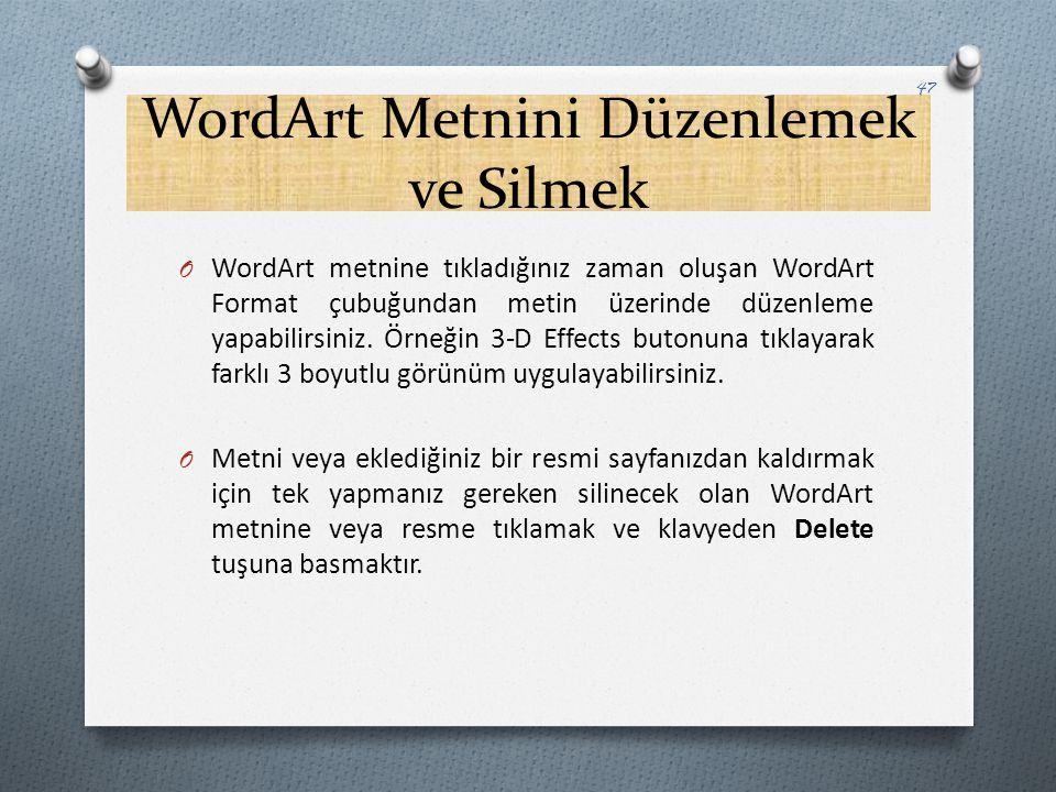 WordArt Metnini Düzenlemek ve Silmek