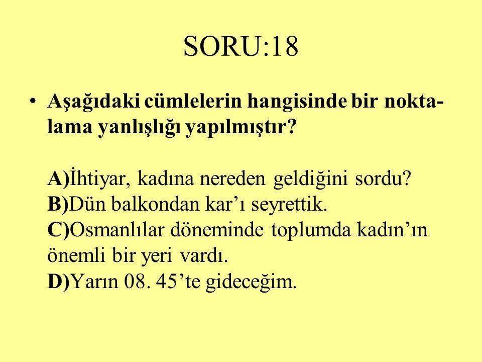 SORU:18