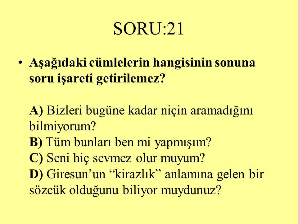 SORU:21