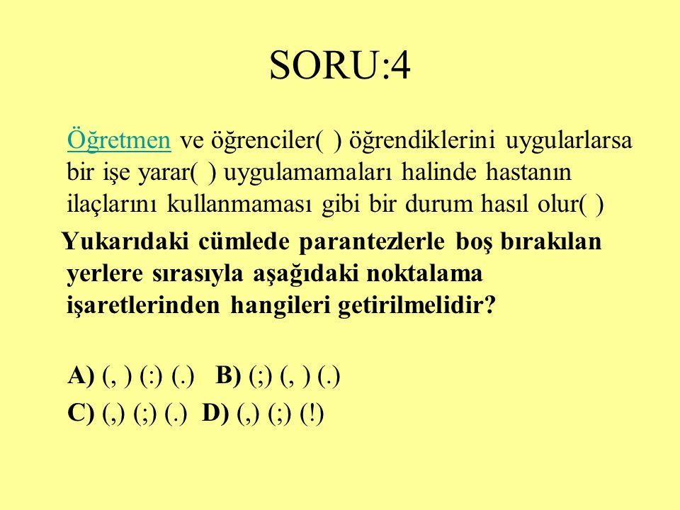 SORU:4