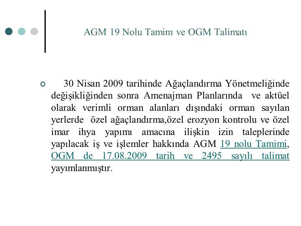 AGM 19 Nolu Tamim ve OGM Talimatı