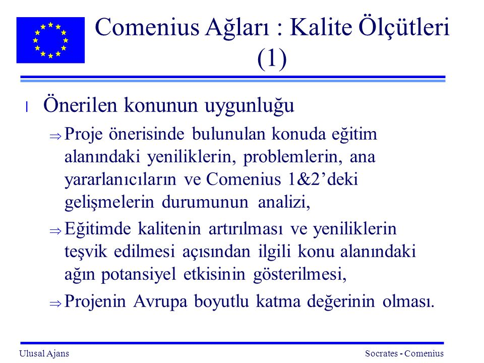 Comenius Ağları : Kalite Ölçütleri (1)