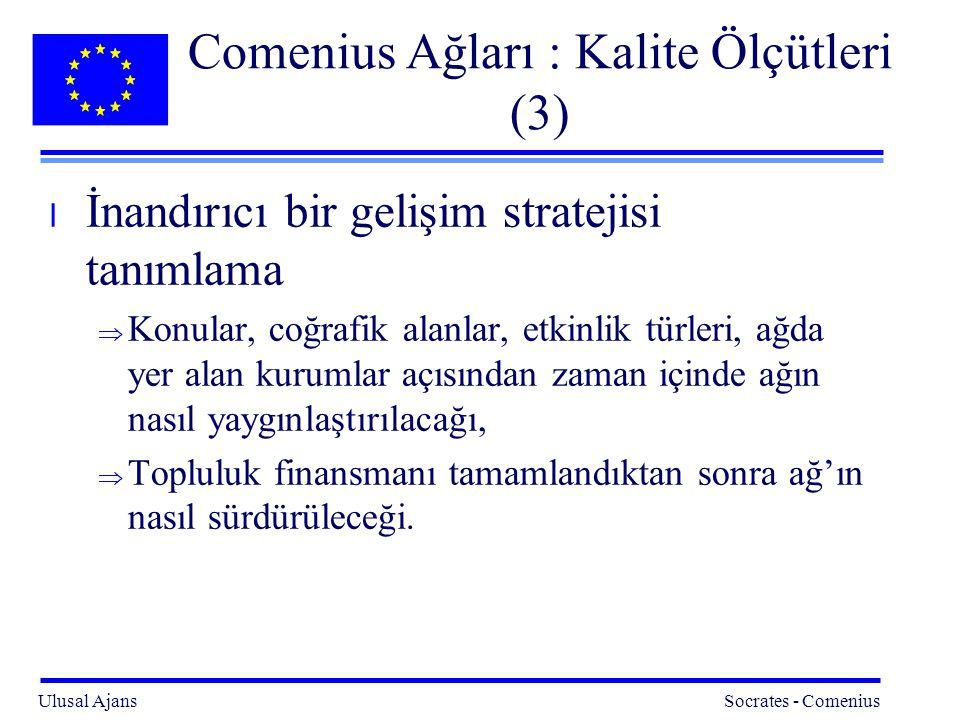 Comenius Ağları : Kalite Ölçütleri (3)