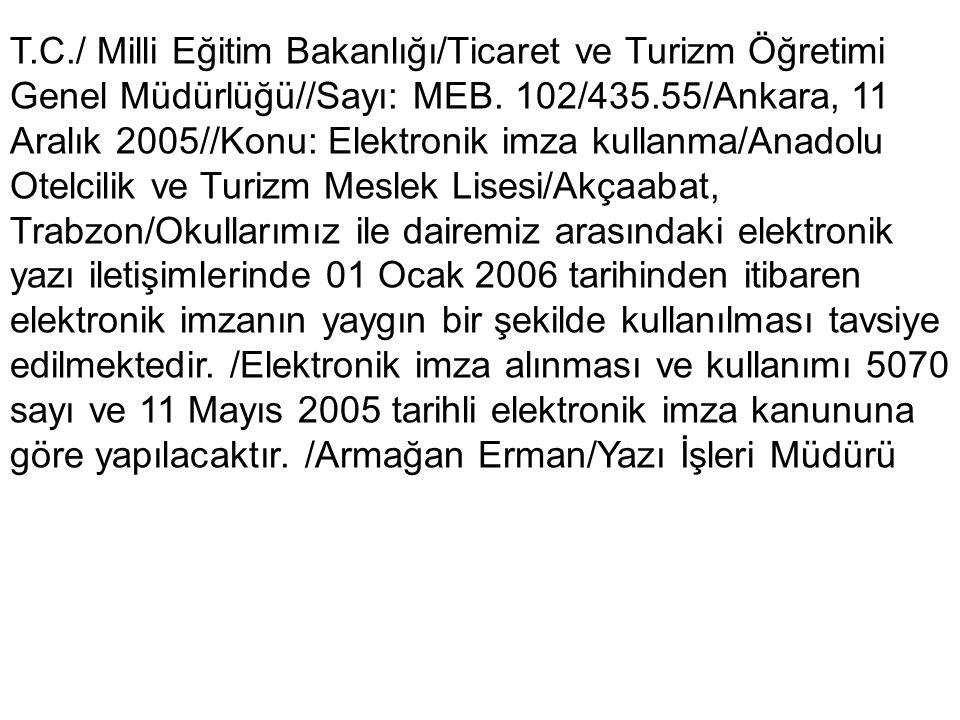 T.C./ Milli Eğitim Bakanlığı/Ticaret ve Turizm Öğretimi Genel Müdürlüğü//Sayı: MEB.