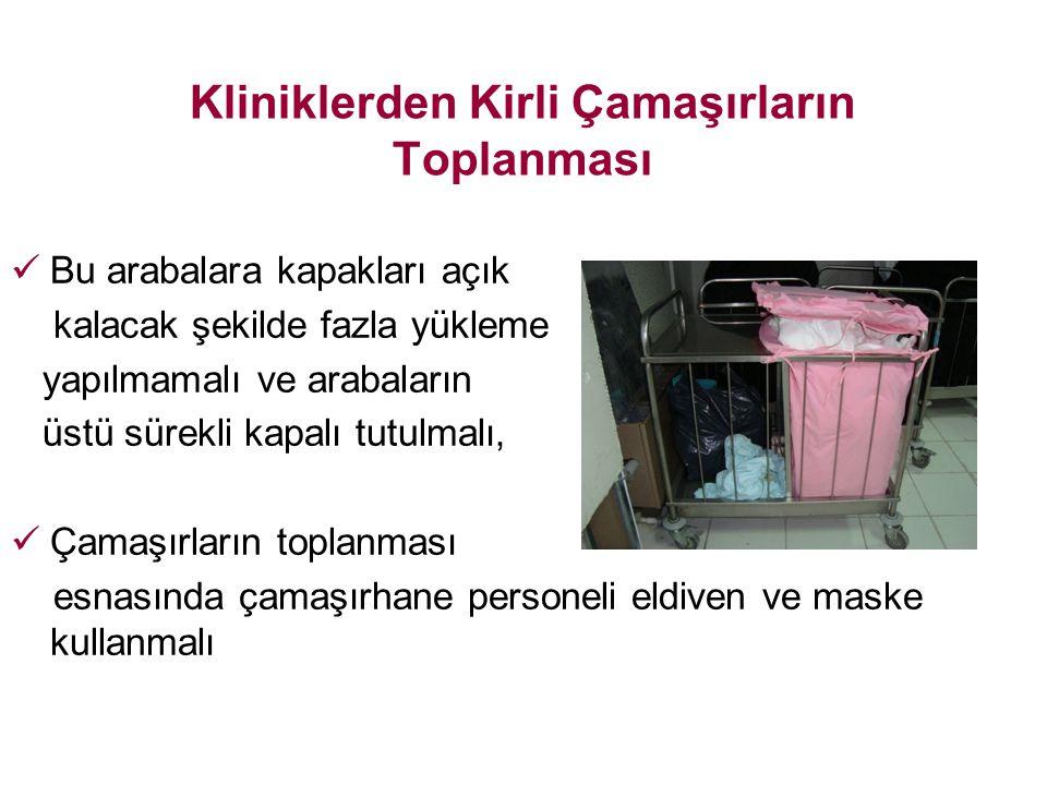 Kliniklerden Kirli Çamaşırların Toplanması