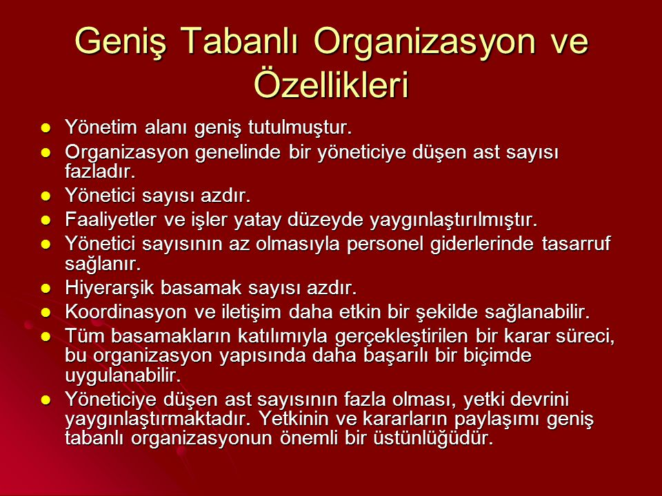 Geniş Tabanlı Organizasyon ve Özellikleri