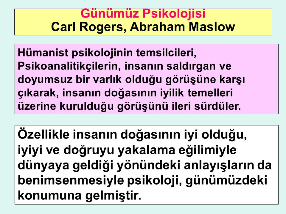 Günümüz Psikolojisi Carl Rogers, Abraham Maslow