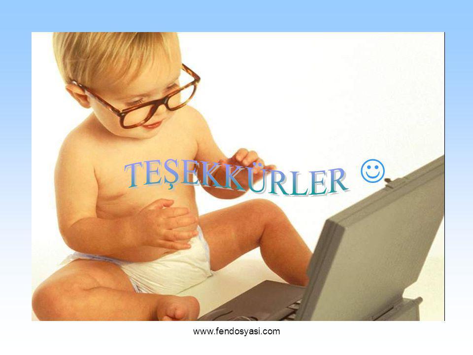  TEŞEKKÜRLER www.fendosyasi.com