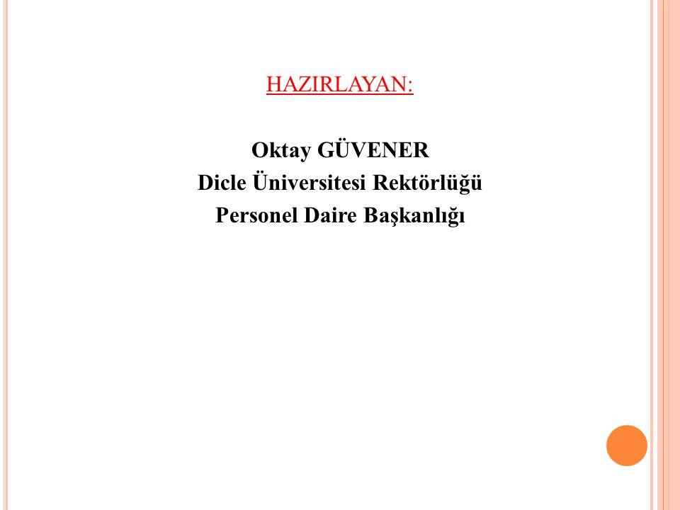 Dicle Üniversitesi Rektörlüğü Personel Daire Başkanlığı