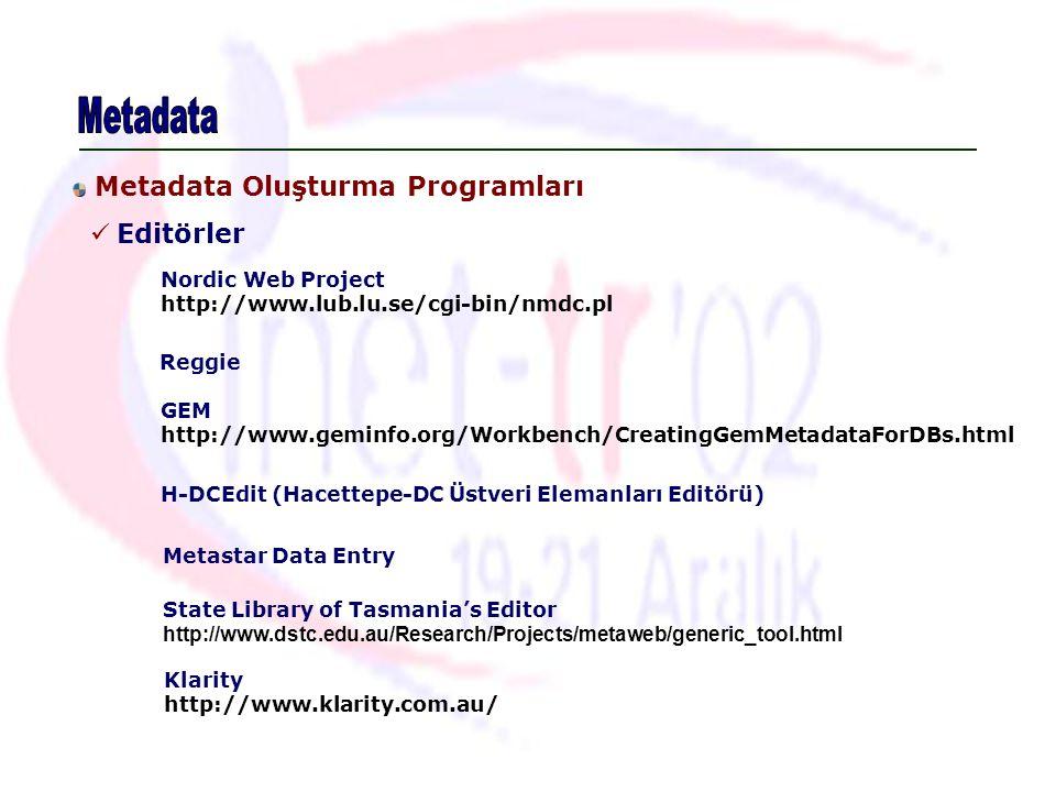 Metadata Editörler Metadata Oluşturma Programları Nordic Web Project