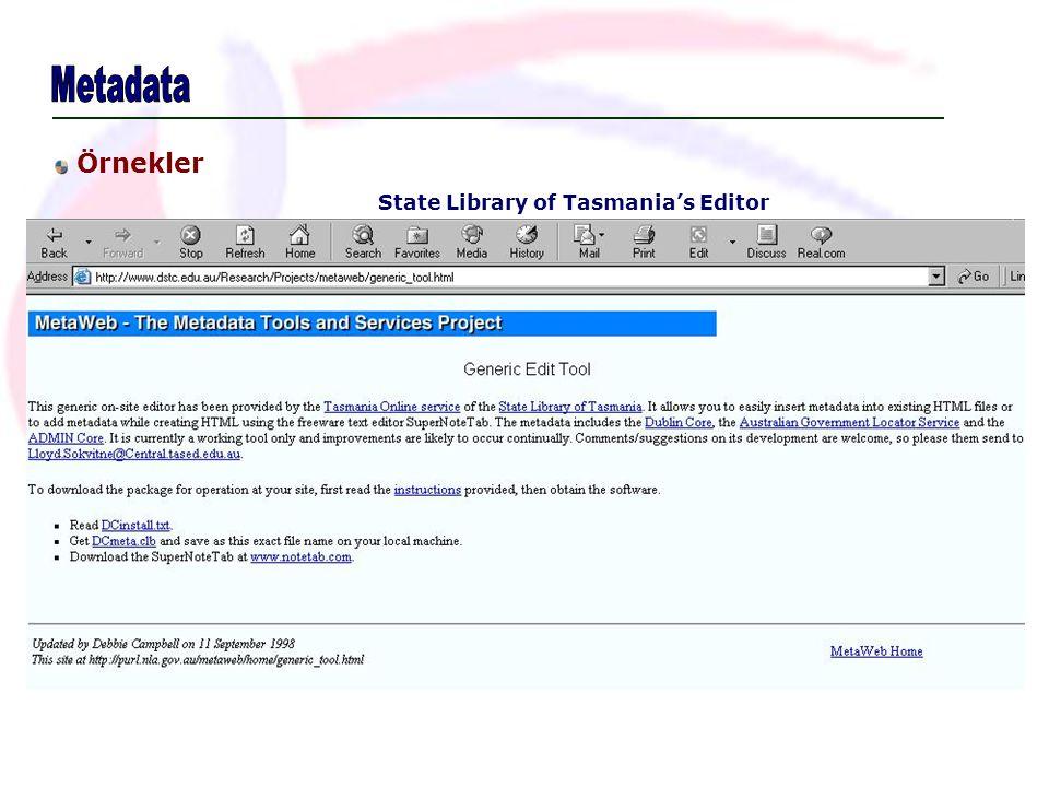 Metadata Örnekler State Library of Tasmania's Editor