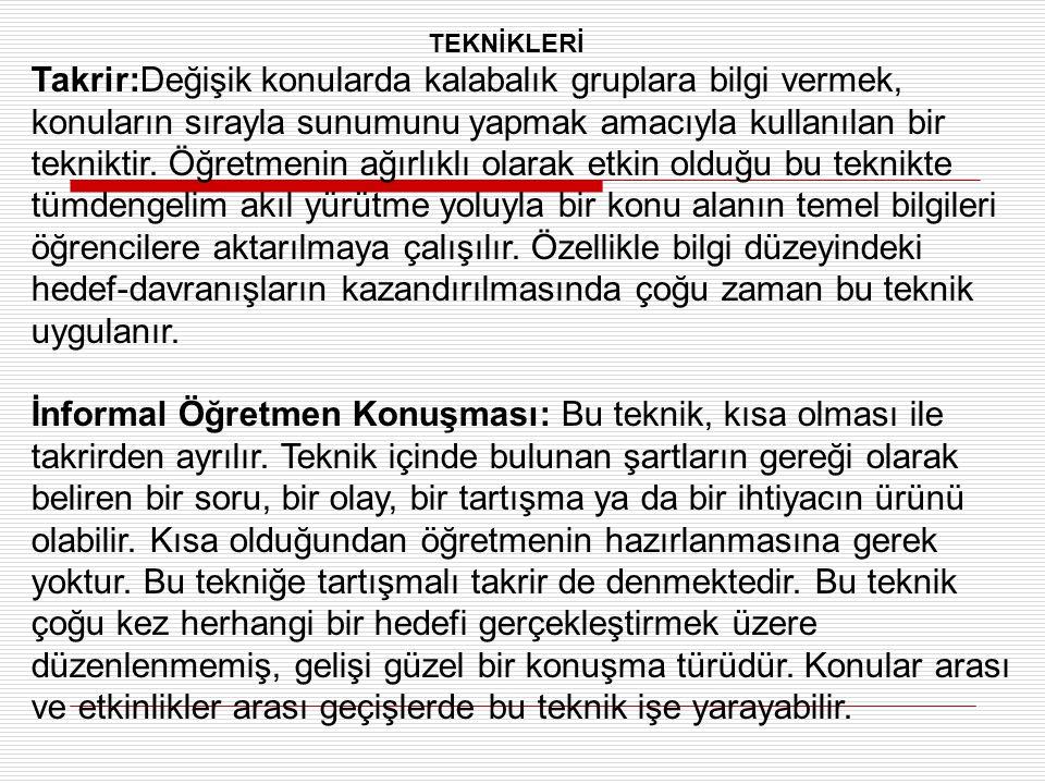 TEKNİKLERİ