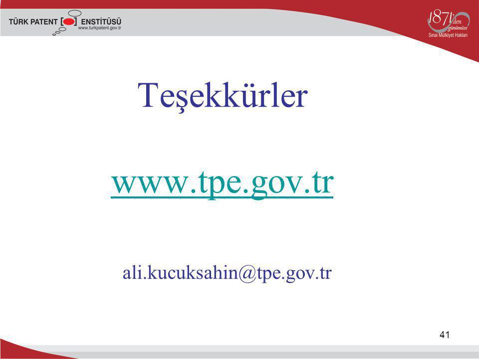 Teşekkürler www.tpe.gov.tr ali.kucuksahin@tpe.gov.tr