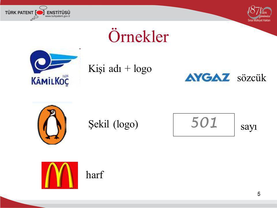 Örnekler Kişi adı + logo sözcük 501 Şekil (logo) sayı harf 5