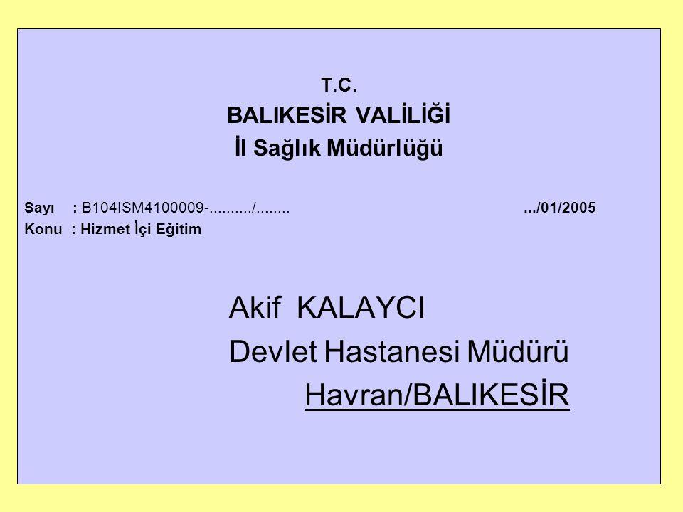 Devlet Hastanesi Müdürü Havran/BALIKESİR