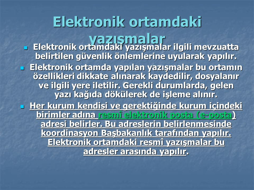 Elektronik ortamdaki yazışmalar