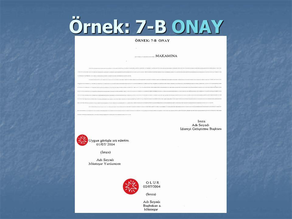 Örnek: 7-B ONAY