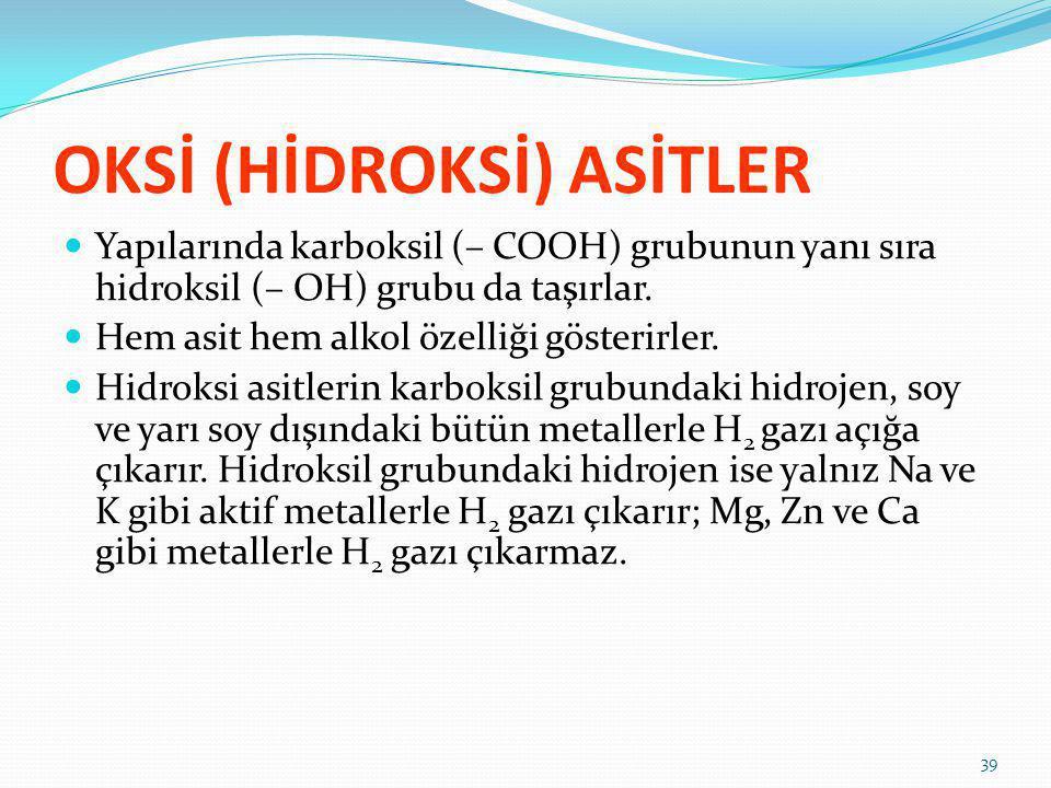 OKSİ (HİDROKSİ) ASİTLER
