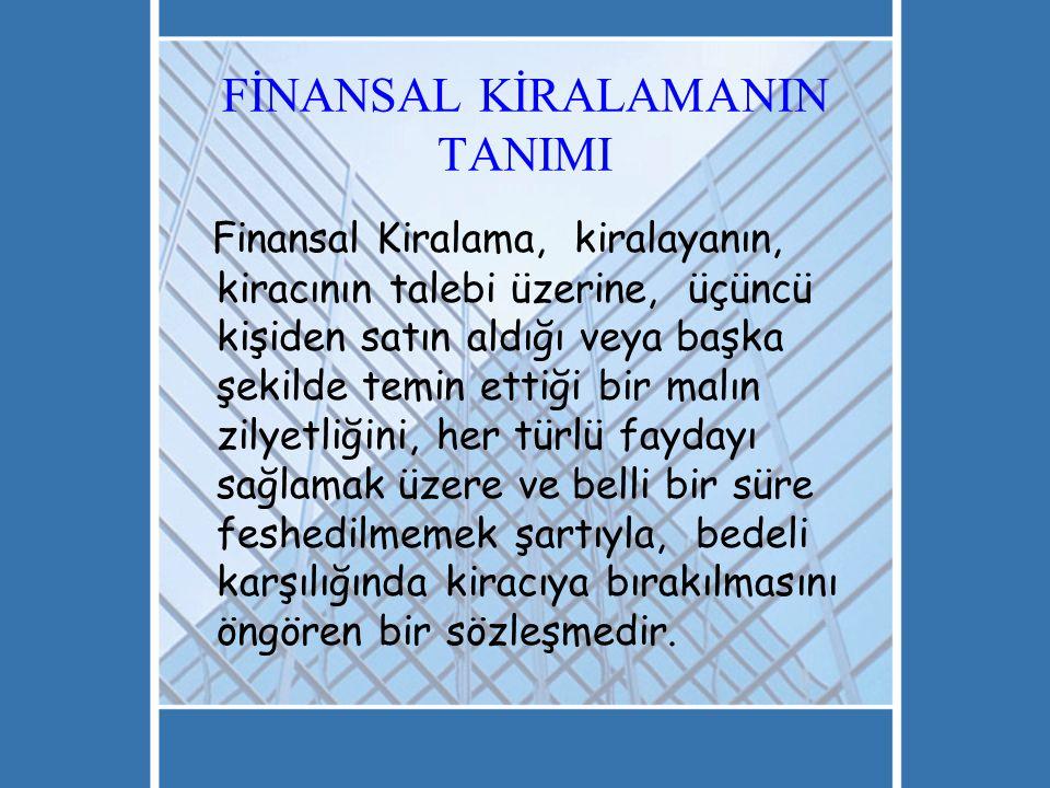 FİNANSAL KİRALAMANIN TANIMI
