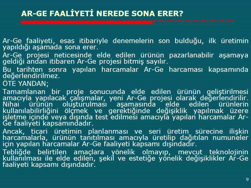 AR-GE FAALİYETİ NEREDE SONA ERER