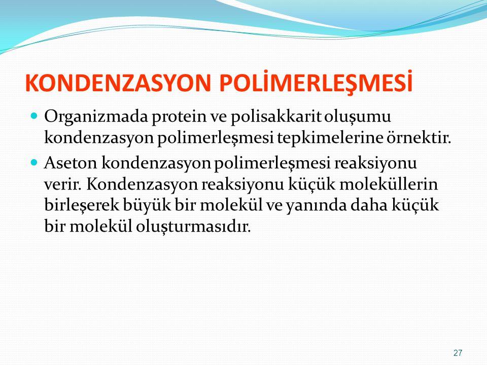 KONDENZASYON POLİMERLEŞMESİ