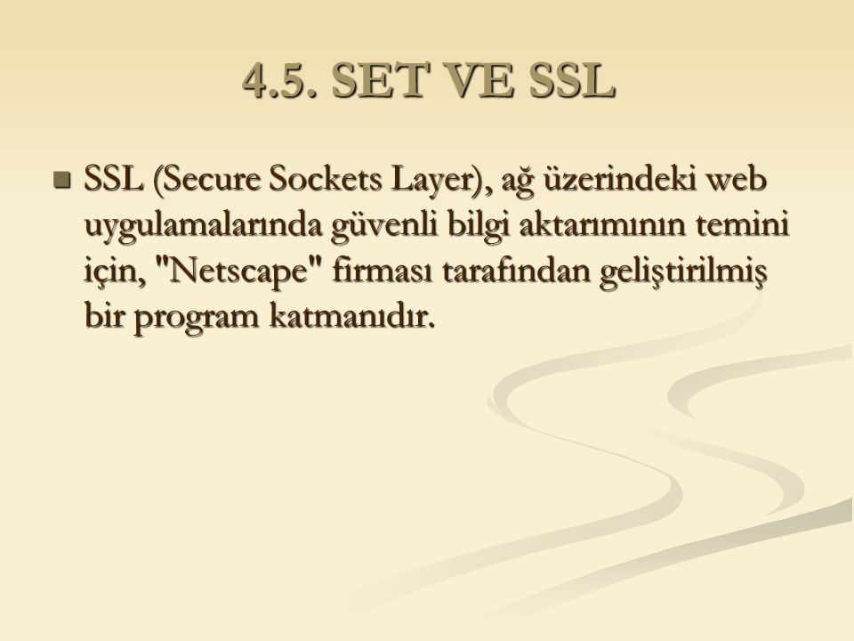 4.5. SET VE SSL