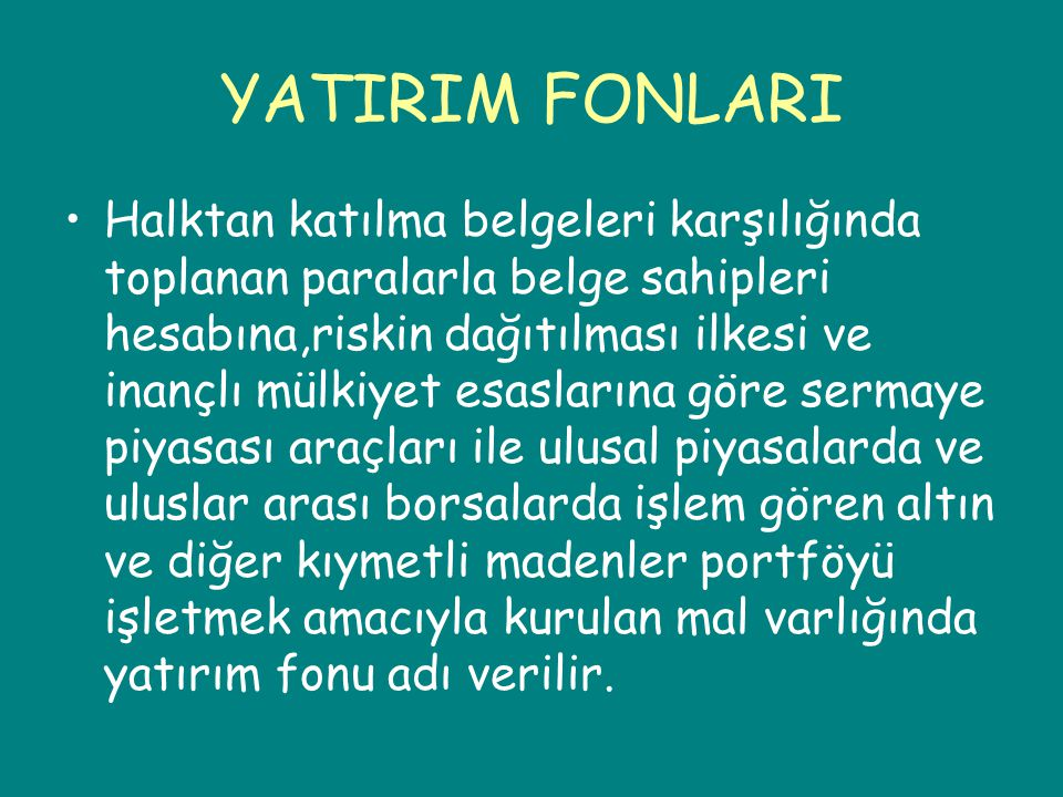 YATIRIM FONLARI