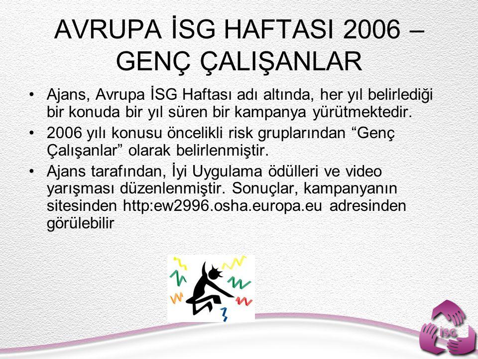 AVRUPA İSG HAFTASI 2006 – GENÇ ÇALIŞANLAR