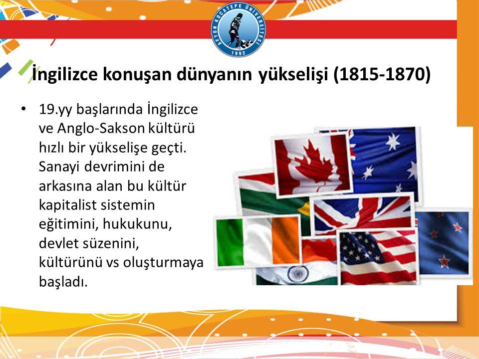 İngilizce konuşan dünyanın yükselişi (1815-1870)