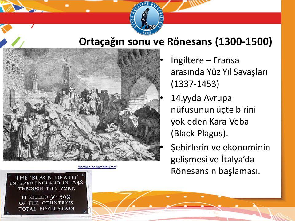 Ortaçağın sonu ve Rönesans (1300-1500)
