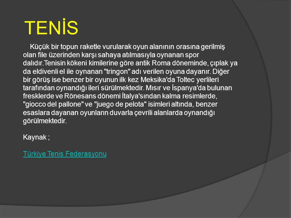 TENİS