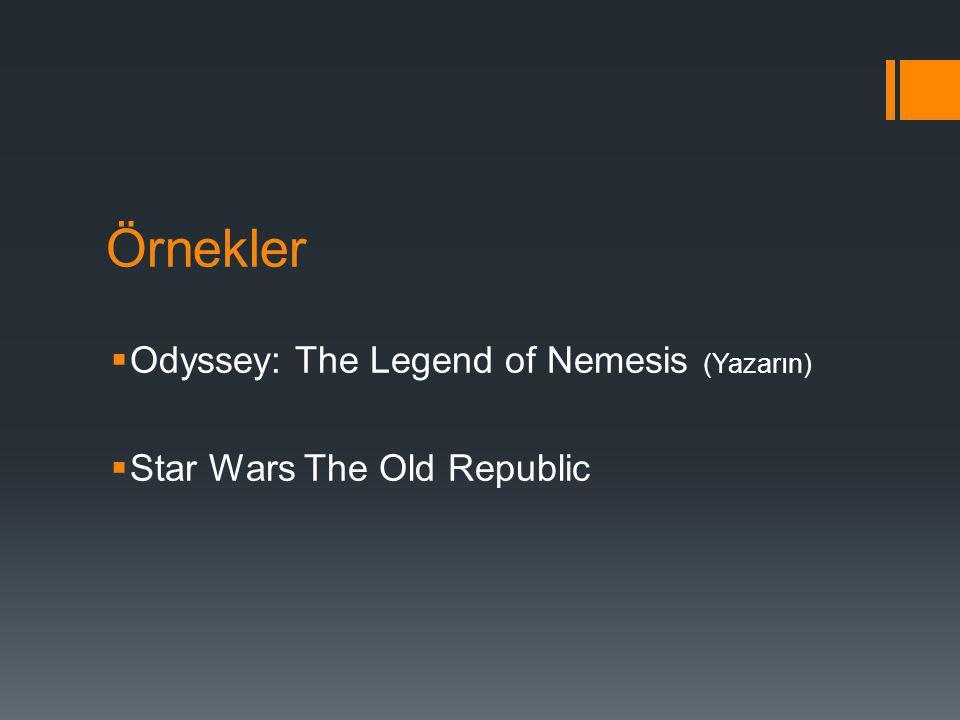 Örnekler Odyssey: The Legend of Nemesis (Yazarın)