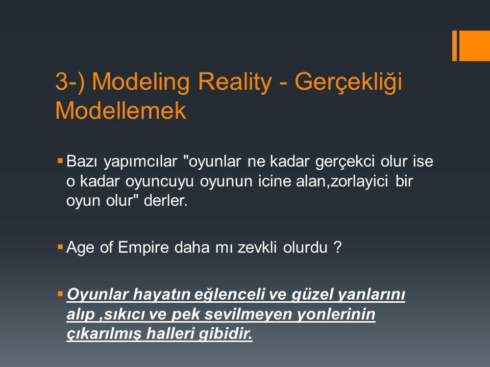 3-) Modeling Reality - Gerçekliği Modellemek