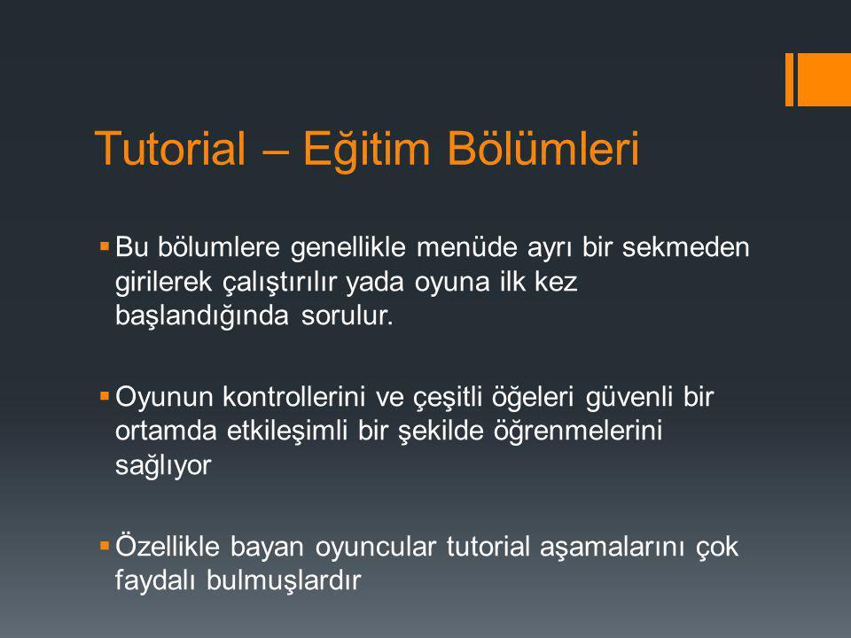 Tutorial – Eğitim Bölümleri