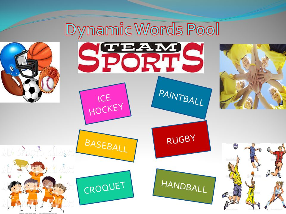 Dynamic Words Pool PAINTBALL ICE HOCKEY RUGBY BASEBALL HANDBALL