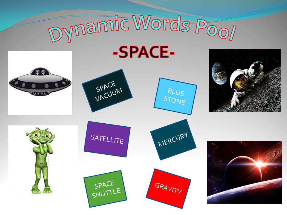 Dynamic Words Pool -SPACE- SPACE VACUUM BLUE STONE MERCURY SATELLITE
