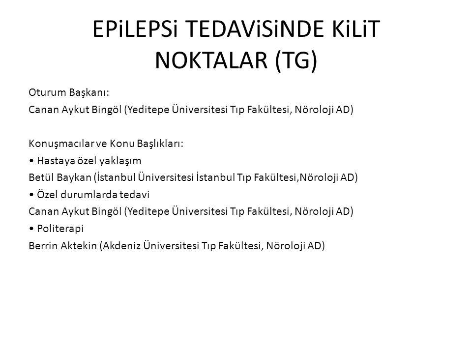 EPiLEPSi TEDAViSiNDE KiLiT NOKTALAR (TG)