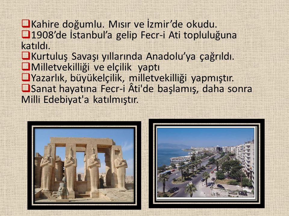 Kahire doğumlu. Mısır ve İzmir'de okudu.