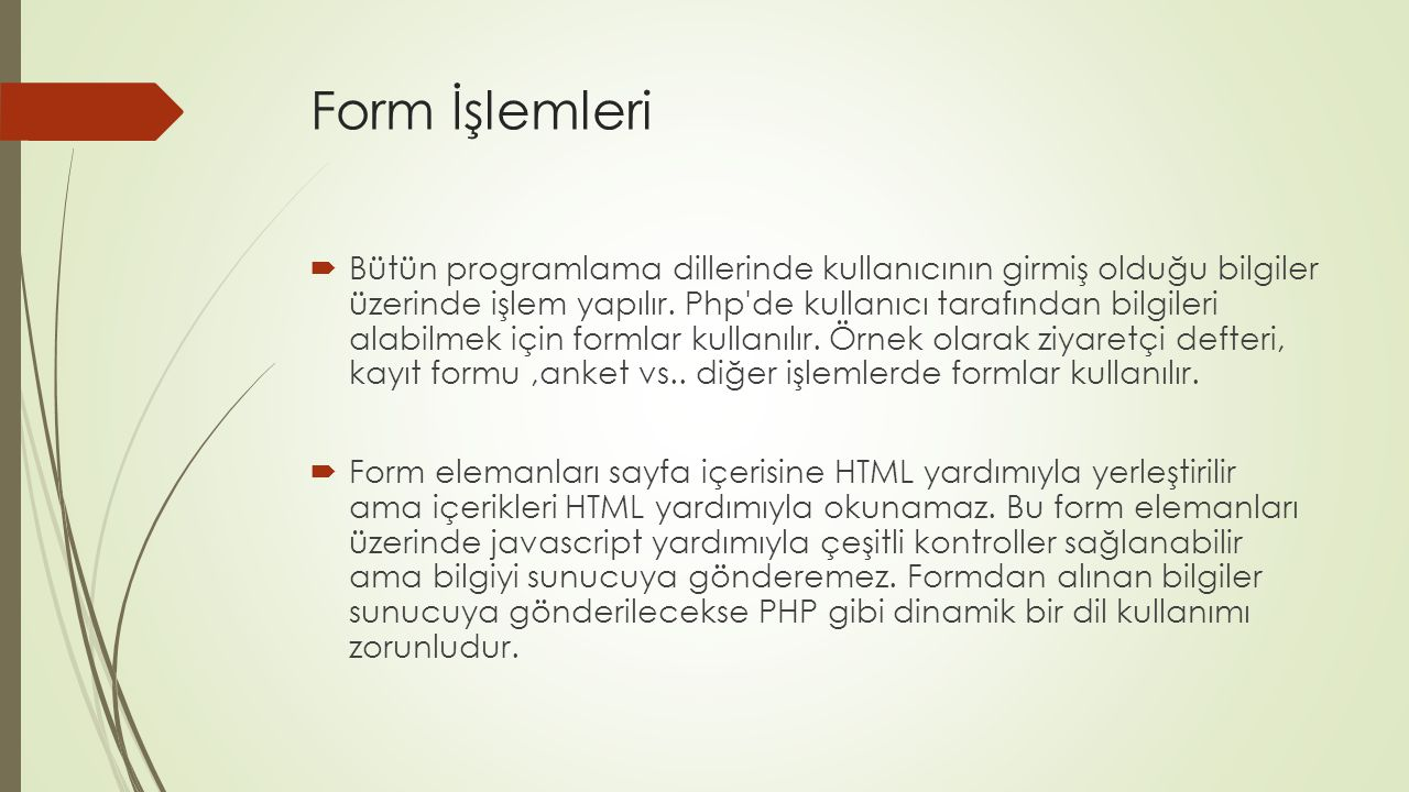 Form İşlemleri