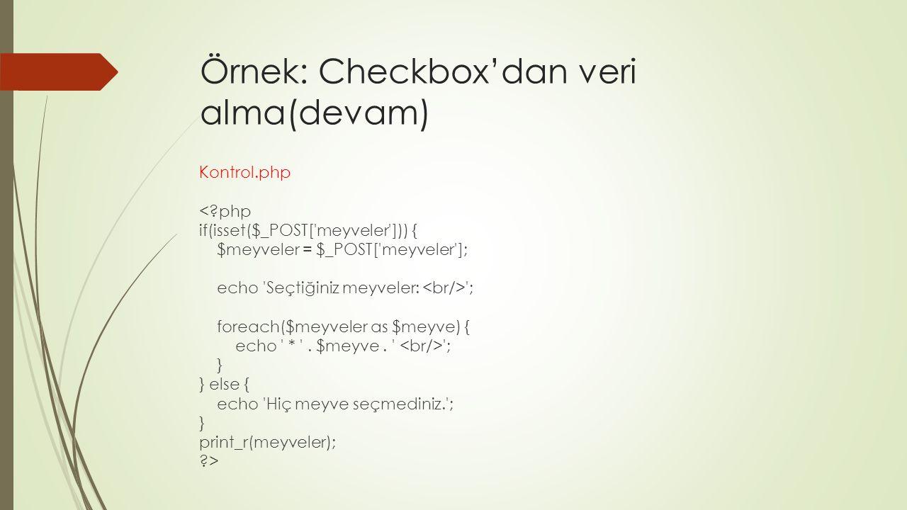 Örnek: Checkbox'dan veri alma(devam)