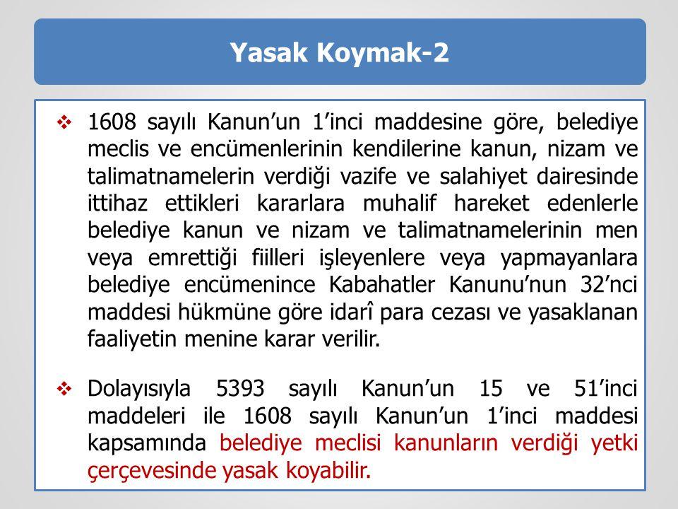 Yasak Koymak-2
