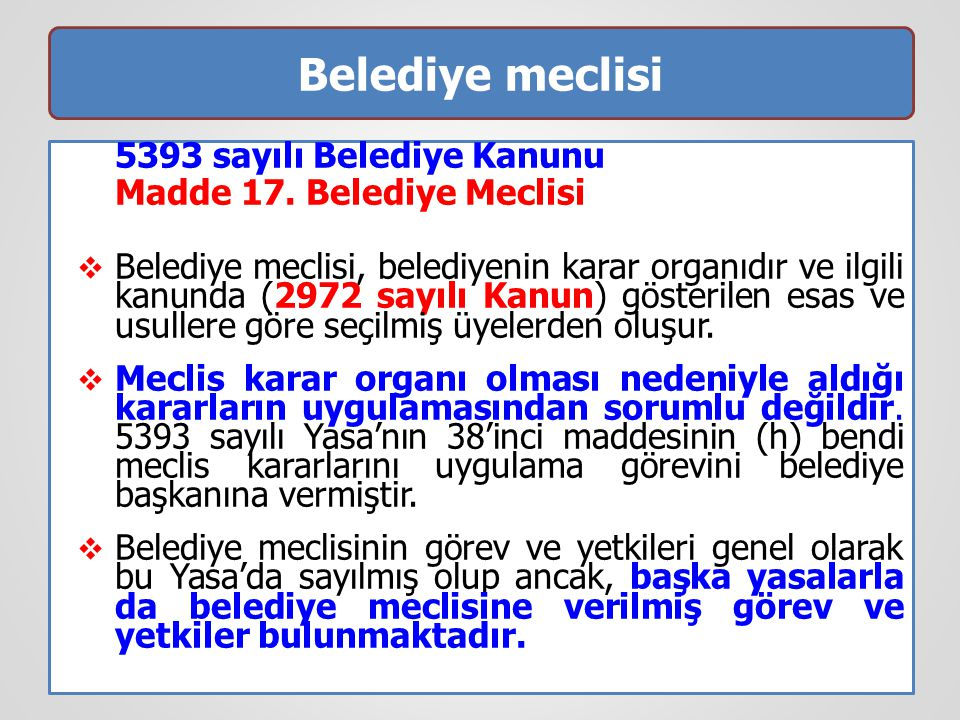 Belediye meclisi 5393 sayılı Belediye Kanunu