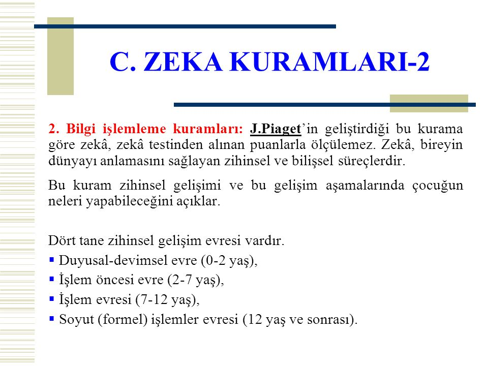 C. ZEKA KURAMLARI-2