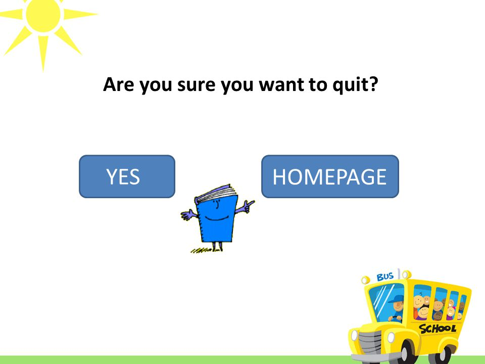 Are you sure you want to quit