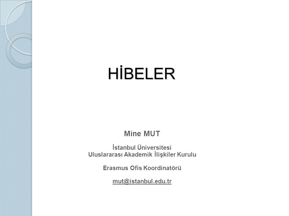 HİBELER Mine MUT İstanbul Üniversitesi