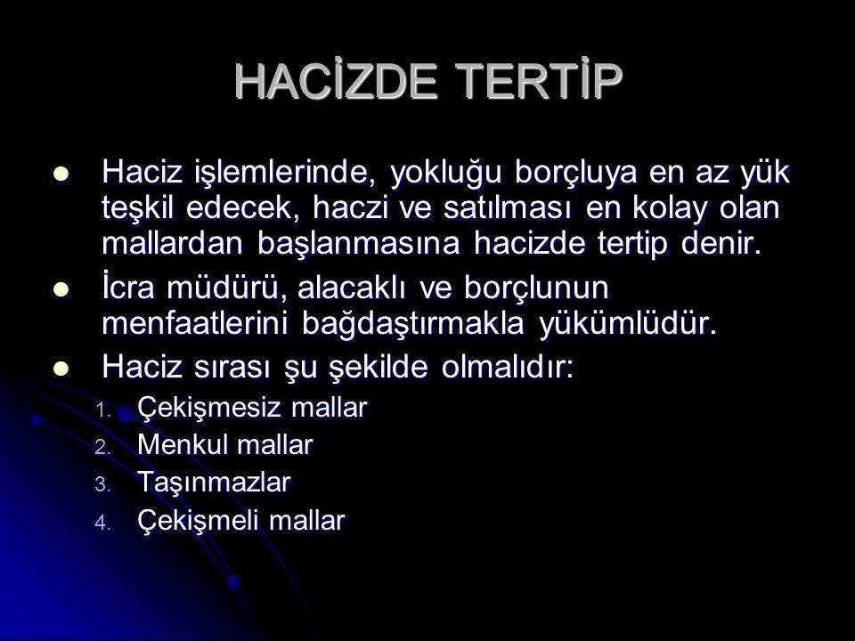 HACİZDE TERTİP